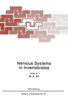Nervous Systems in Invertebrates - Ali, M a