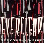 Nervous & Weird