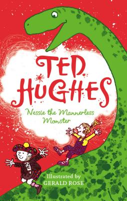 Nessie the Mannerless Monster - Hughes, Ted