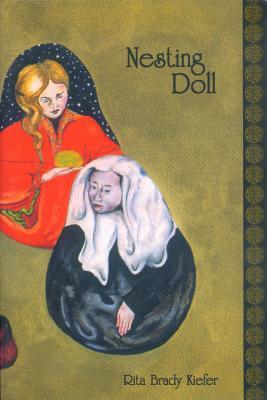 Nesting Doll - Kiefer, Rita Brady