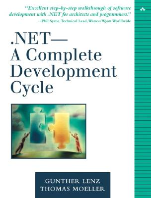 .Net-A Complete Development Cycle - Lenz, Gunther, and Moeller, Thomas