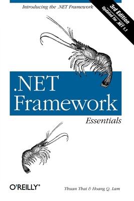 .Net Framework Essentials - Thai, Thuan, and Lam, Hoang Q