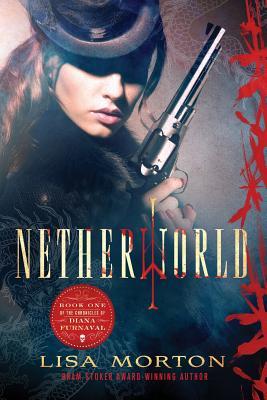 Netherworld - Morton, Lisa