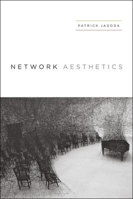 Network Aesthetics - Jagoda, Patrick