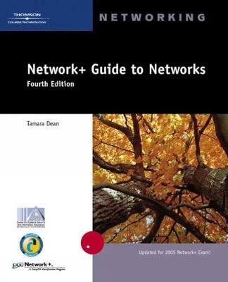 Network+ Guide to Networks - Dean, Tamara