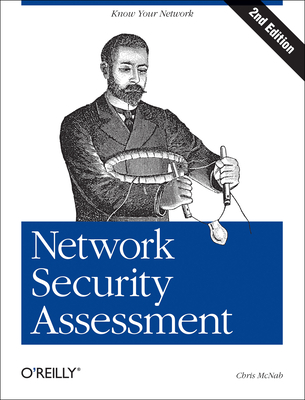 Network Security Assessment - McNab, Chris