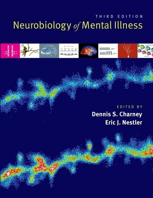 Neurobiology of Mental Illness - Dennis Charney Eric Nestler