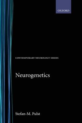 Neurogenetics - Pulst, Stefan-M (Editor)