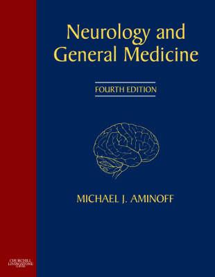 Neurology and General Medicine: Expert Consult - Online and Print - Aminoff, Michael J, Prof. (Editor)