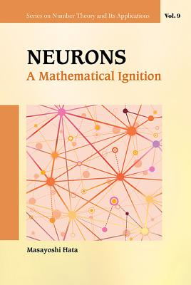 Neurons: A Mathematical Ignition - Hata, Masayoshi