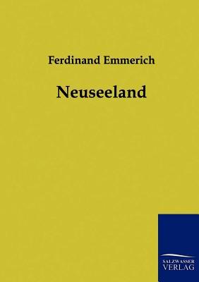 Neuseeland - Emmerich, Ferdinand