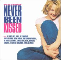 Never Been Kissed - Original Soundtrack