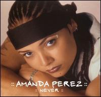 "Never [CD5/12""] - Amanda Perez"