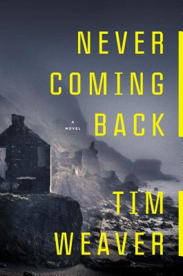 Never Coming Back - Weaver, Tim
