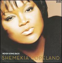 Never Going Back - Shemekia Copeland