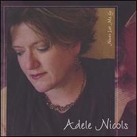 Never Let Me Go - Adele Nicols