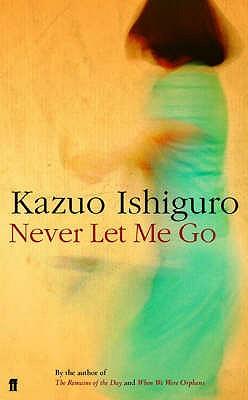 Never Let Me Go - Ishiguro, Kazuo