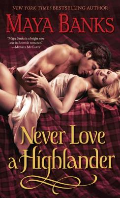 Never Love a Highlander - Banks, Maya