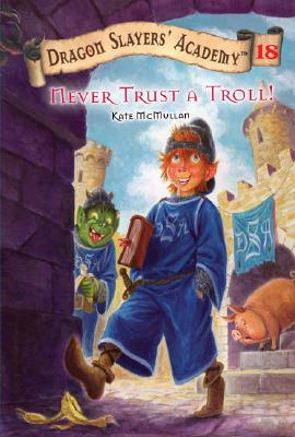 Never Trust a Troll! - McMullan, Kate