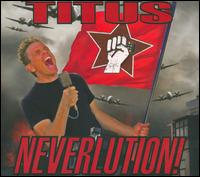 Neverlution! - Christopher Titus
