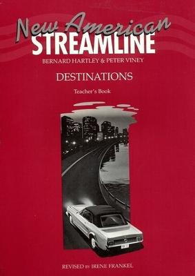 New American Streamline Destinations - Advanced: Destinations Teacher's Book - Viney, Peter