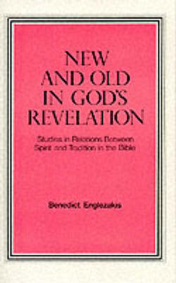 New and Old in God's Revelation -