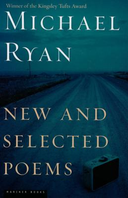New and Selected Poems - Ryan, Michael