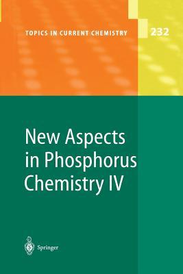 New Aspects in Phosphorus Chemistry IV - Majoral, Jean-Pierre (Editor)