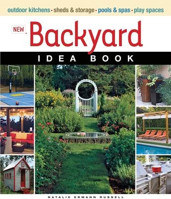 New Backyard Idea Book - Ermann Russell, Natalie