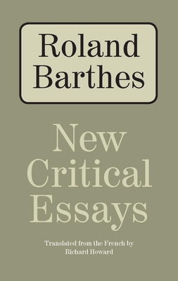 New Critical Essays - Barthes, Roland, Professor, and Howard, Richard (Translated by)