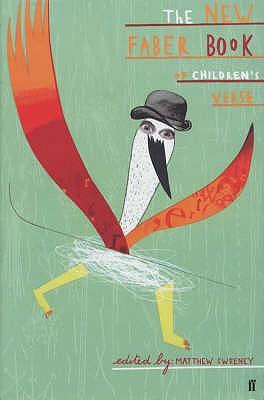 New Faber Book of Children's Verse - Sweeney, Matthew