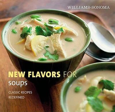 New Flavors for Soups - Reid, Adam