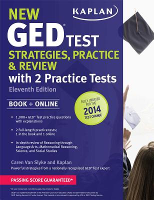 """New Ged(r) Test Strategies, Practice, and Review with 2 Practice Tests: Book + Online """" Fully Updated for the 2014 GED - Van Slyke, Caren"""