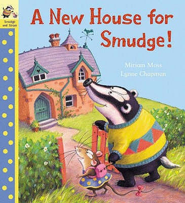 New House For Smudge - Moss, Miriam, and Chapman, Lynne