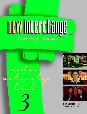 New Interchange Video Activity Book 3 - Zemach, Dorothy E.