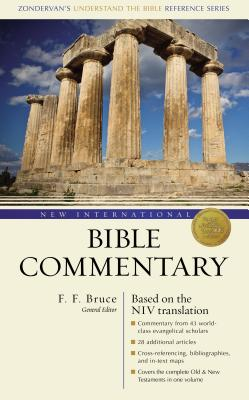 New International Bible Commentary: With the New International Version - Bruce, Frederick Fyvie (Editor), and Archer, Gleason Leonard, Jr., and Douglas, J D