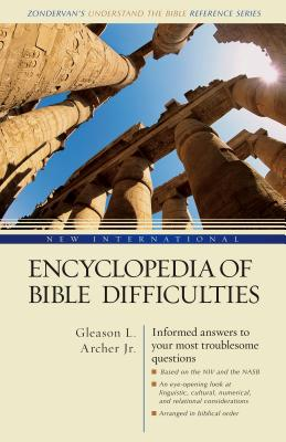 New International Encyclopedia of Bible Difficulties - Archer, Gleason Leonard, Jr., and Bruce, Frederick Fyvie, and Douglas, J D