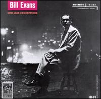 New Jazz Conceptions - Bill Evans