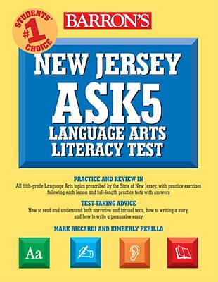 New Jersey Ask5 Language Arts Literacy Test - Riccardi, Mark, and Perillo, Kimberly