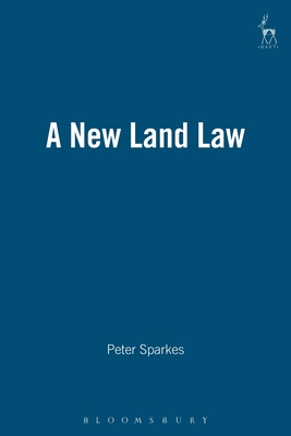 New Land Law 2nd Ed 2003: Second Edition 2003 - Sparkes, Peter