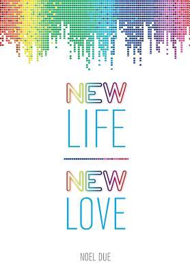 New Life New Love - Due, Noel