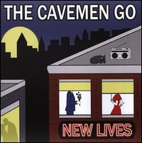 New Lives - The Cavemen Go
