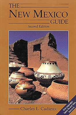 New Mexico Guide, 2nd Edition - Cadieux, Charles L