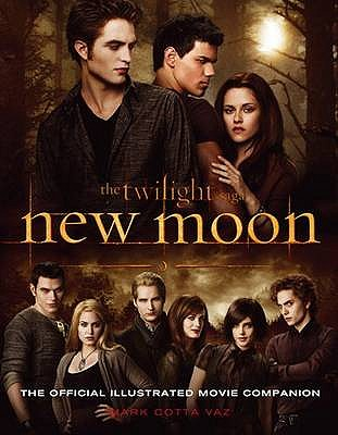 New Moon: The Official Illustrated Movie Companion - Vaz, Mark Cotta