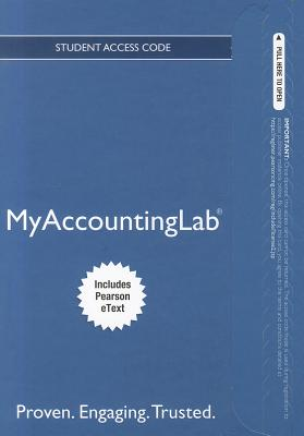 New Mylab Accounting with Pearson Etext -- Access Card -- For Management Accounting: Information for Decision-Making and Strategy Execution - Kaplan, Robert S, and Atkinson, Anthony A, and Matsumura, Ella Mae