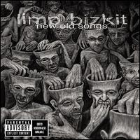 New Old Songs - Limp Bizkit