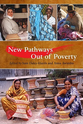 New Pathways Out of Poverty - Daley-Harris, Sam (Editor), and Awimbo, Anna (Editor)