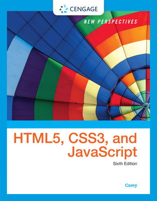 New Perspectives on Html5, Css3, and JavaScript - Carey, Patrick M