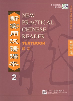 New Practical Chinese Reader Textbook 2 - Schmidt, Jerry