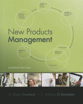 New Products Management - Crawford, C. Merle, and Di Benedetto, C. Anthony